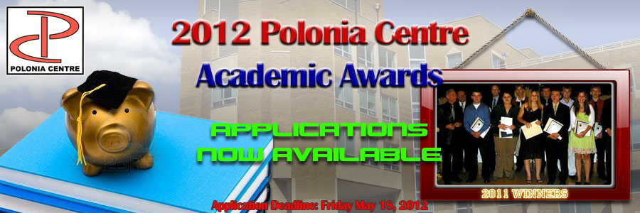 2012 Polonia Centre Academic Awards Application: Now Available